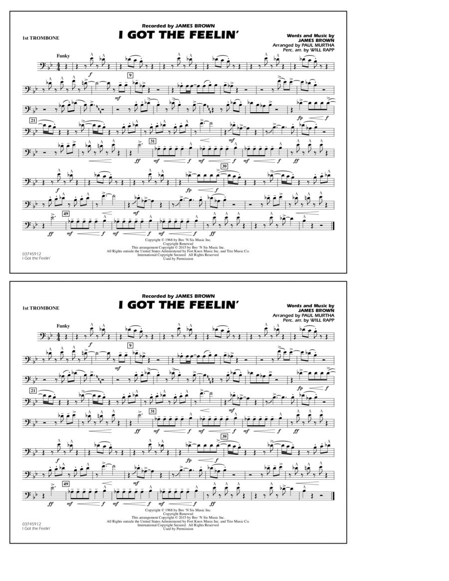 I Got the Feelin' - 1st Trombone