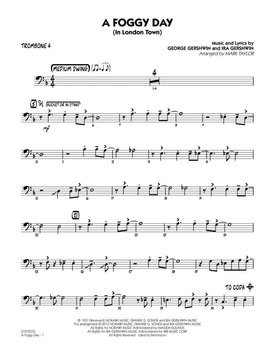 A Foggy Day (In London Town) - Trombone 4