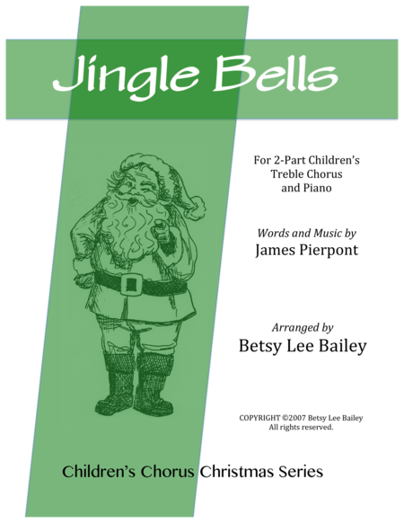 Jingle Bells for 2-Part Children's Chorus and Piano
