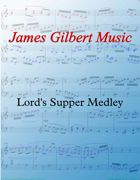 Lord's Supper (Communion) Medley
