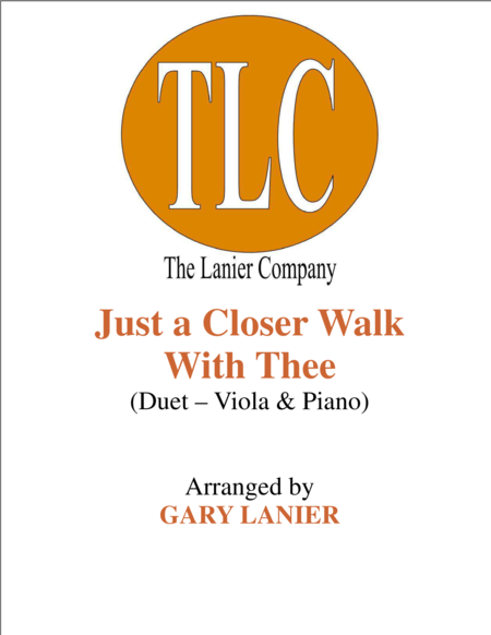 JUST A CLOSER WALK WITH THEE (Duet – Viola and Piano/Score and Parts)