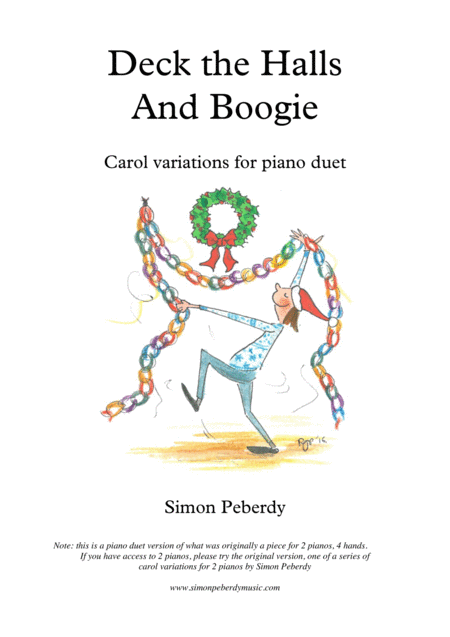Deck the Halls... and Boogie! Christmas carol variation for Piano Duet