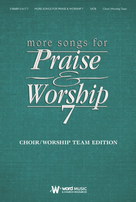 More Songs for Praise & Worship - Volume 7