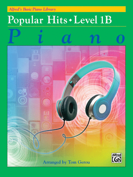 Alfred's Basic Piano Course - Popular Hits, Book 1B