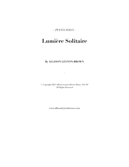 Lumiere Solitaire - Romantic Piano Solo - by Allison Leyton-Brown