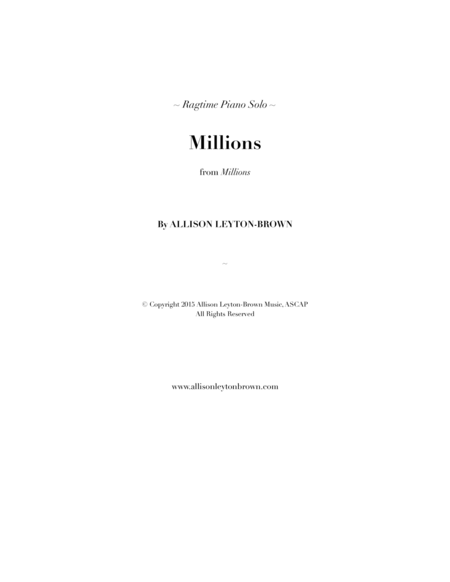 Millions - a Ragtime Piano Solo - by Allison Leyton-Brown
