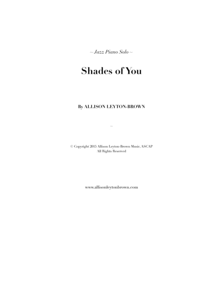 Shades of You - a Jazz Piano Solo - by Allison Leyton-Brown