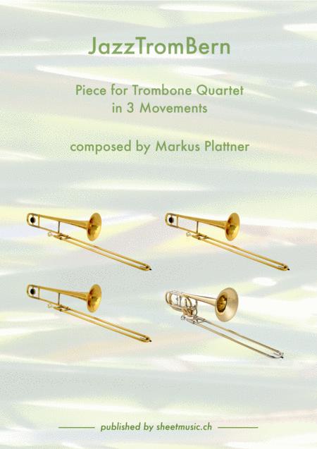 JazzTromBern for Trombone Quartet, Movements 1-3