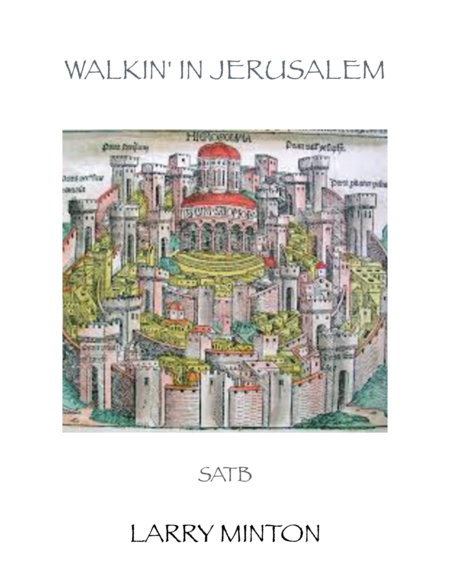 Walkin' in Jerusalem