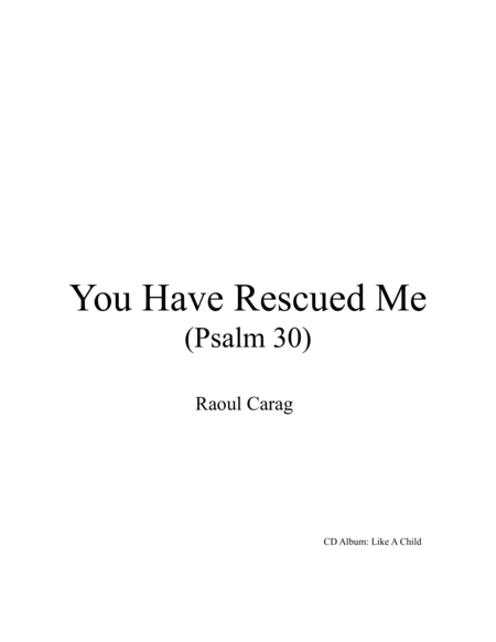 You Have Rescued Me (Psalm 30)