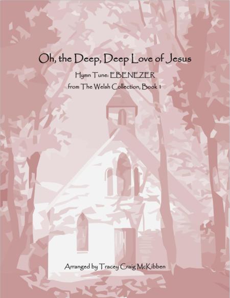 EBENEZER: O the Deep, Deep Love of Jesus (Piano Solo)