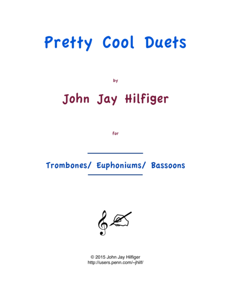 Pretty Cool Duets for Trombones/ Euphoniums/ Bassoons