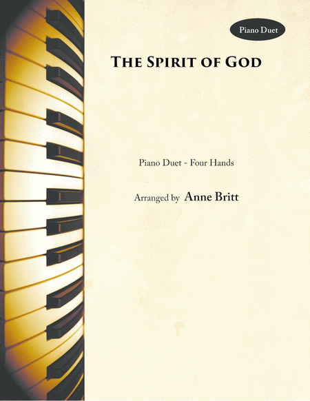 The Spirit of God (piano duet)