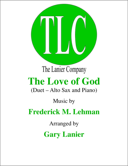 THE LOVE OF GOD (Duet – Alto Sax and Piano/Score and Parts)
