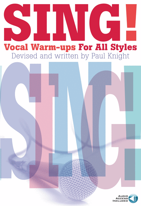Sing! Vocal Warm-Ups for All Styles