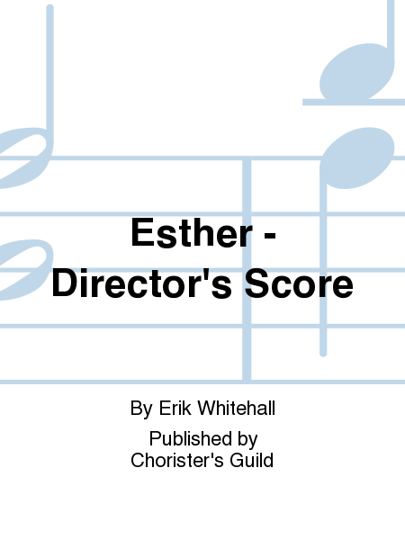 Esther - Director's Score