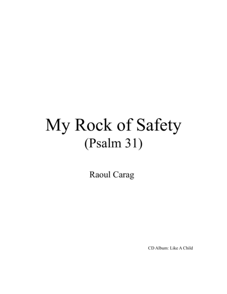 My Rock of Safety (Psalm 31)