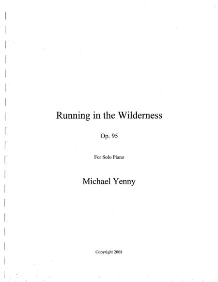 Running in the Wilderness, op. 95