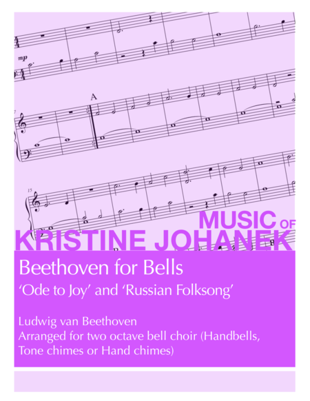 Beethoven for Bells (Ode to Joy & Russian Folksong) (2 Octave Handbell, Hand Chimes or Tone Chimes)