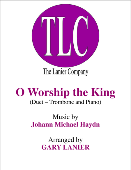 O WORSHIP THE KING (Duet – Trombone and Piano/Score and Parts)
