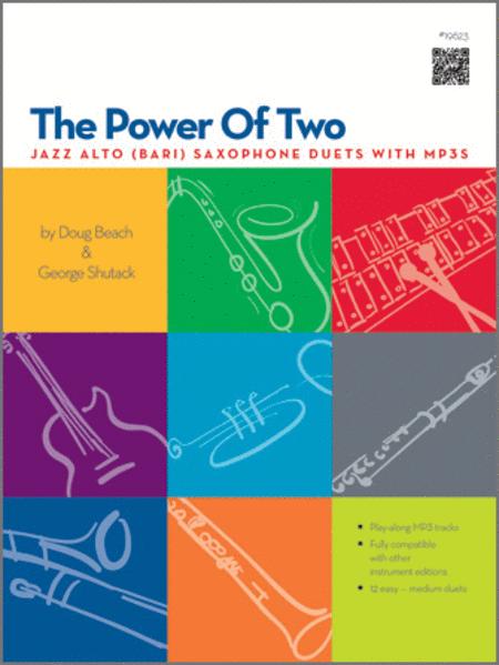 The Power of Two - Alto (Bari) Saxophone