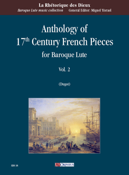Anthology of 17th Century French Pieces for Baroque Lute - Vol. 2