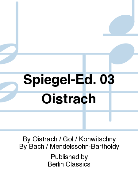 Spiegel ed 03 oistrach sheet music by oistrach gol for Spiegel your name