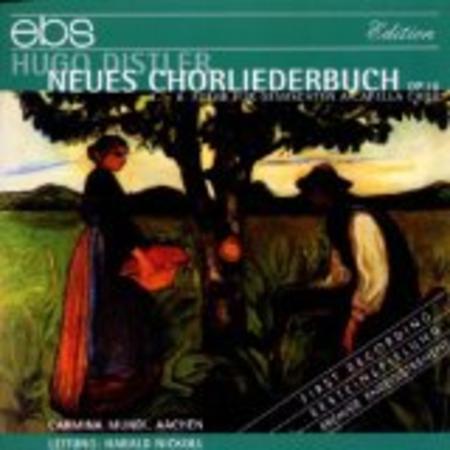 Neues Chorliederbuch Op. 16