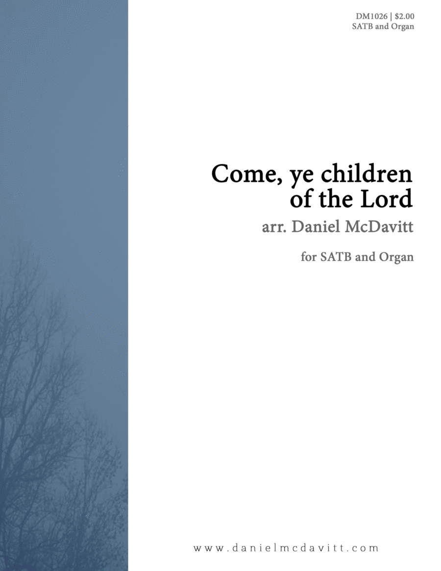 Come, Ye Children of the Lord