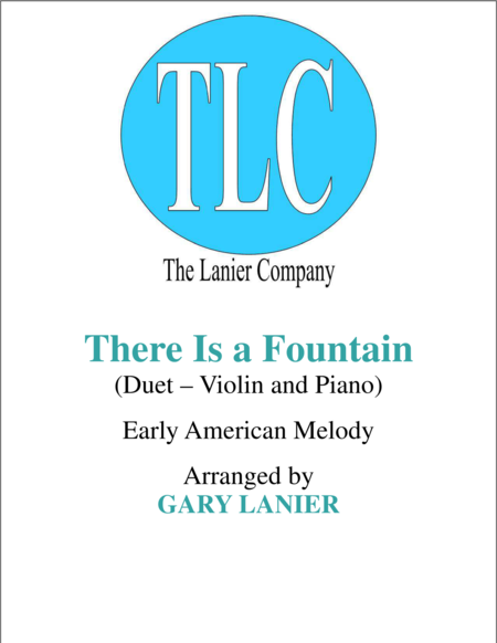 THERE IS A FOUNTAIN (Duet – Violin and Piano/Score and Parts)