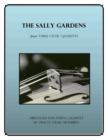The Sally Gardens for String Quartet
