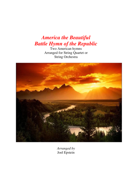 America The Beautiful and Battle Hymn of the Republic for String Quartet or String Orchestra