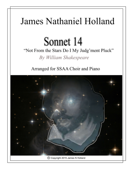 Not From the Stars Do I My Judgment Pluck, Sonnet 14, Shakespeare for SSAA Choir