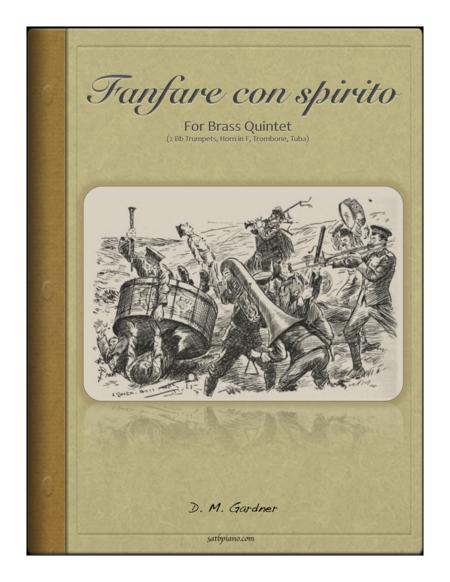 Fanfare con Spirito for Brass Quintet (2 Bb Trpts, Horn in F, Trombone & Tuba)