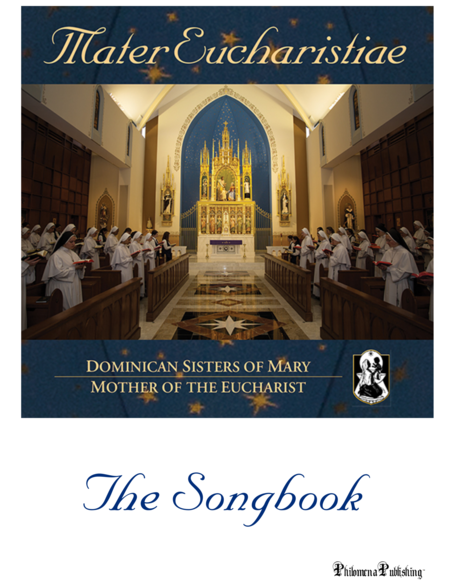 Mater Eucharistiae by The Dominican Sisters of Mary