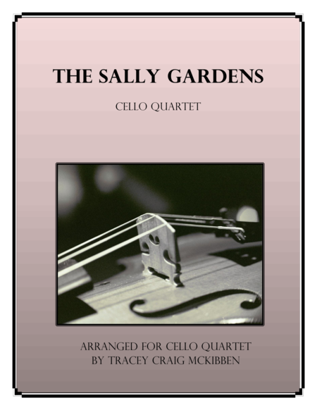 The Sally Gardens for Cello Quartet