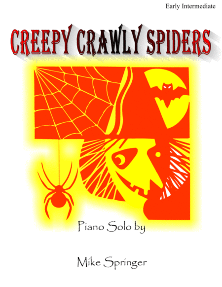 Creepy Crawly Spiders