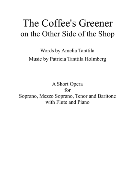 The Coffee's Greener - on the Other Side of the Shop