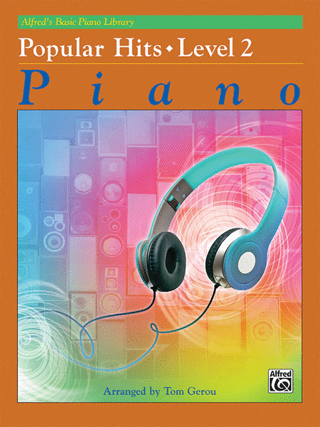 Alfred's Basic Piano Course - Popular Hits, Book 2
