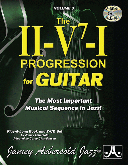 Jamey Aebersold Jazz -- The ii-V7-I Progression for Guitar, Volume 3