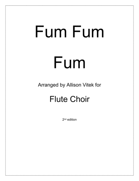 Fum Fum Fum: for Flute Choir