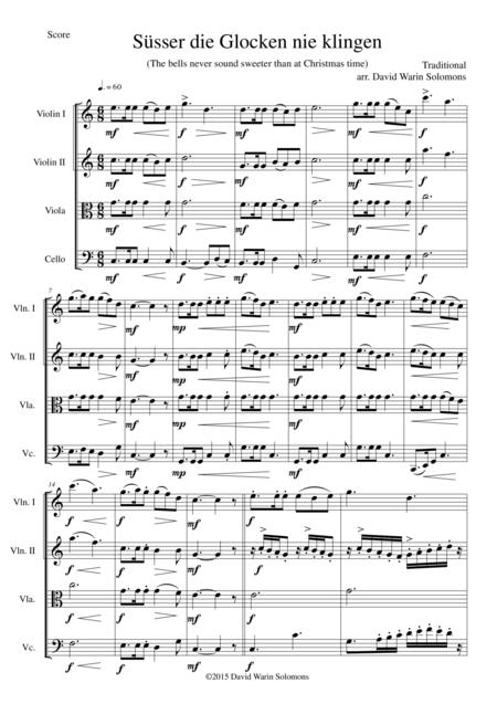 Süsser die Glocken (The bells never sound sweeter) for string quartet