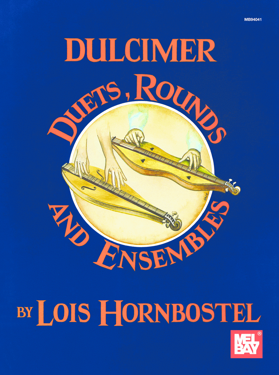 Dulcimer Duets, Rounds and Ensembles