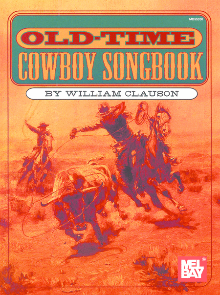 Old-Time Cowboy Songbook