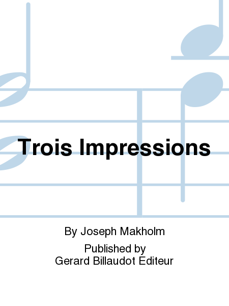 Trois Impressions