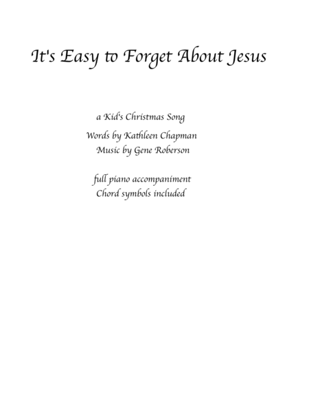 It's Easy to Forget About Jesus Lower Key