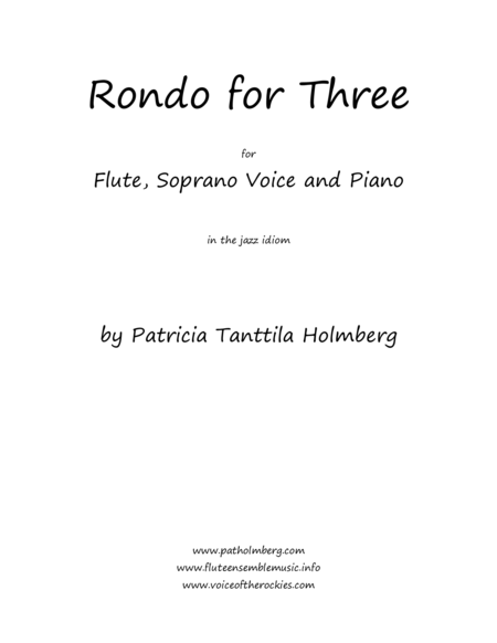 Rondo for Three  - for Two Flutes and Piano and/or Flute, Soprano Voice and Piano