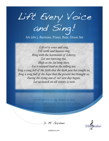 Lift Every Voice and Sing! (SSAA, Baritone Solo, Percussion, Bass, and Piano)