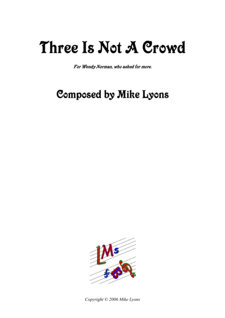 Three Is Not A Crowd (Flute trio)