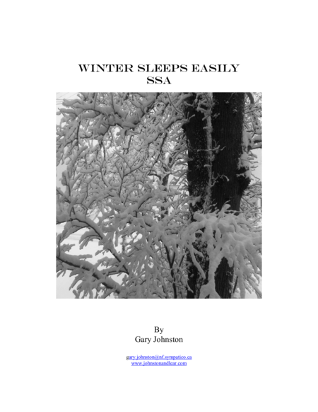Winter Sleeps Easily ~ SSA Version